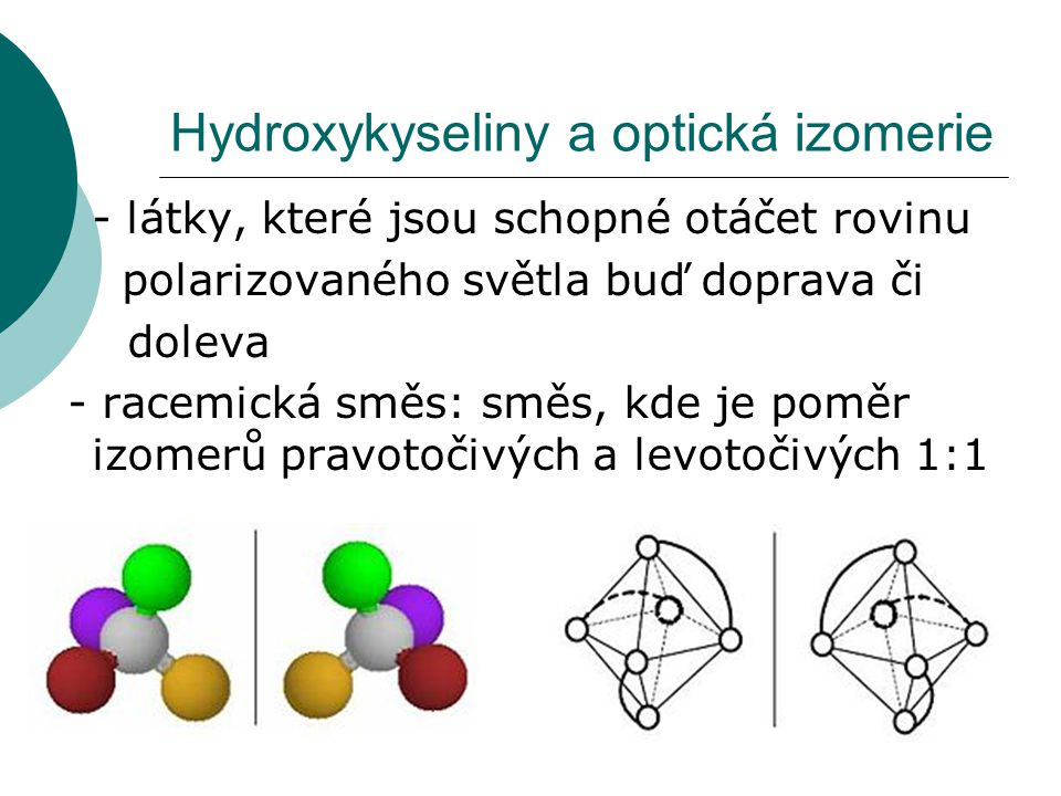 Hydroxykyseliny a optická izomerie