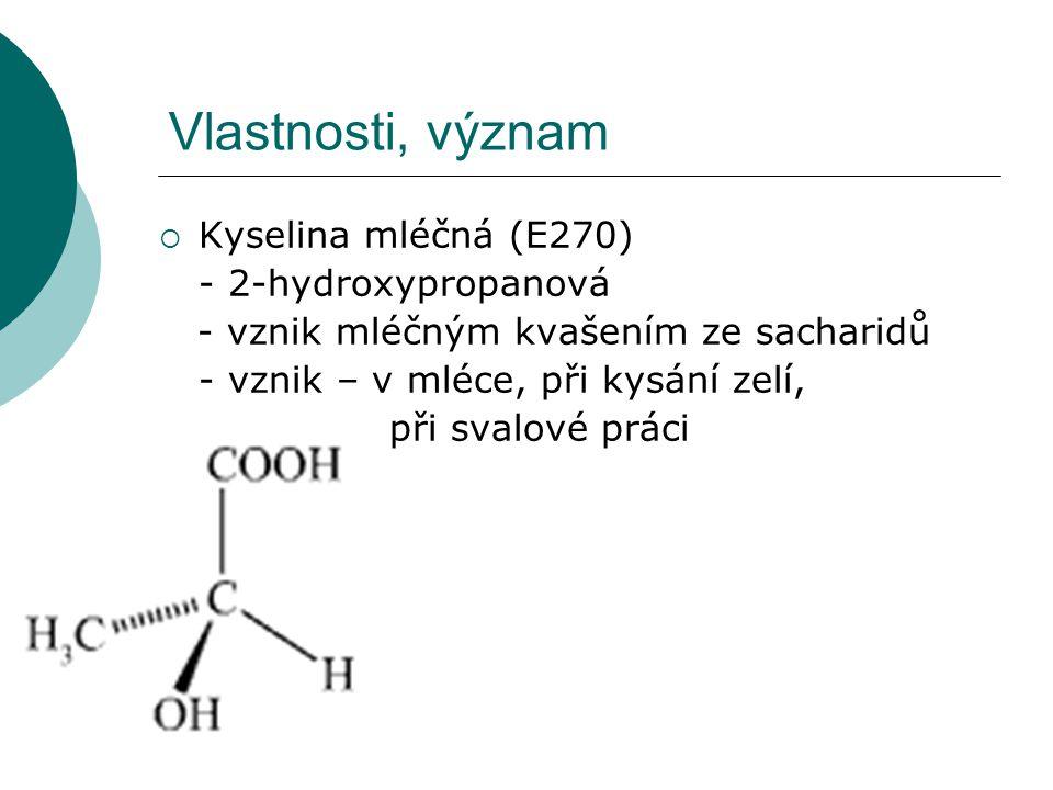 Vlastnosti, význam Kyselina mléčná (E270) - 2-hydroxypropanová