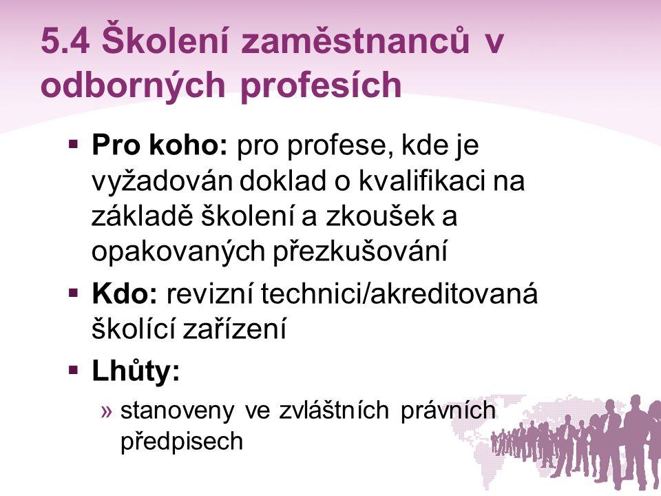 5.4 Školení zaměstnanců v odborných profesích