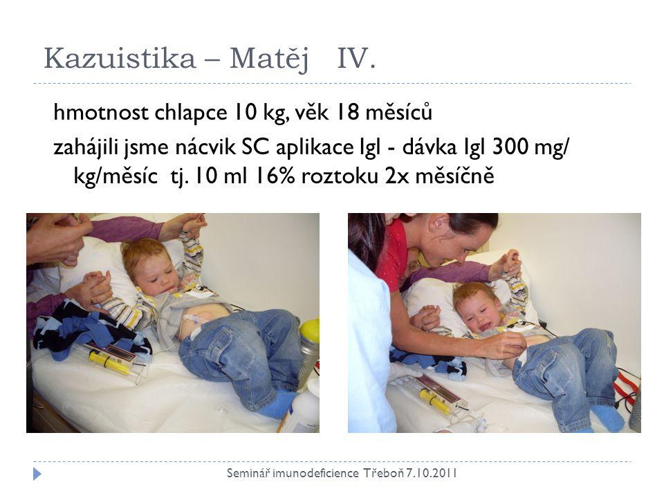 Kazuistika – Matěj IV. hmotnost chlapce 10 kg, věk 18 měsíců