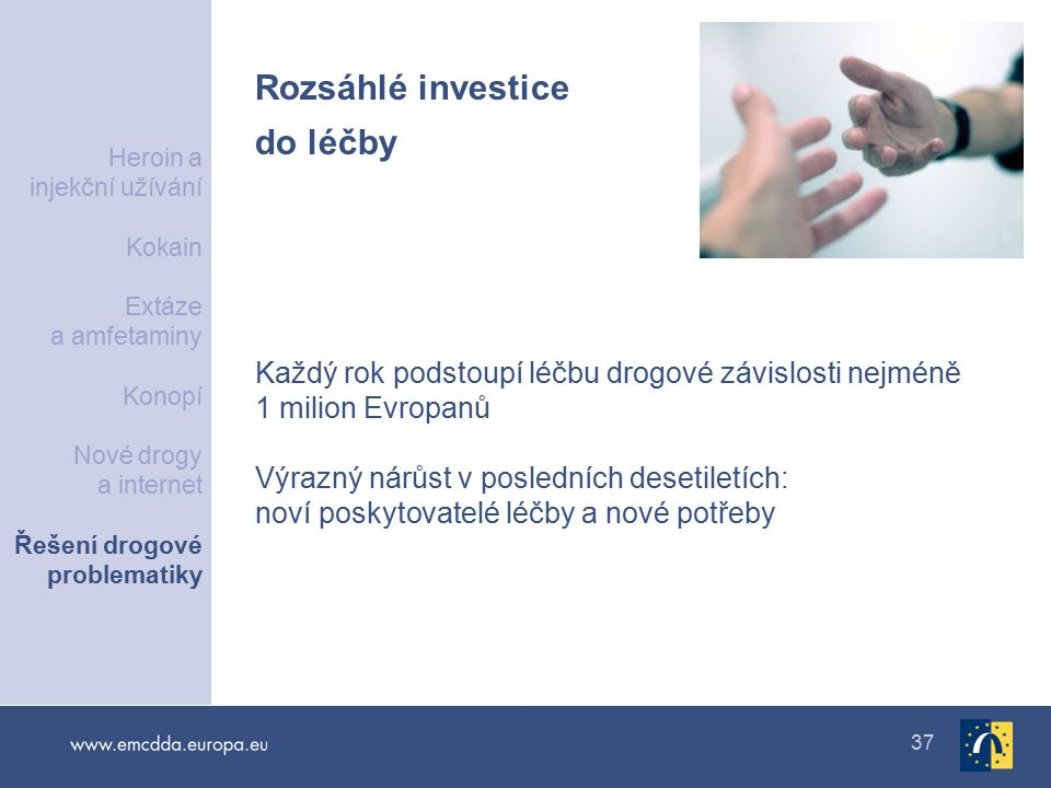 Rozsáhlé investice do léčby