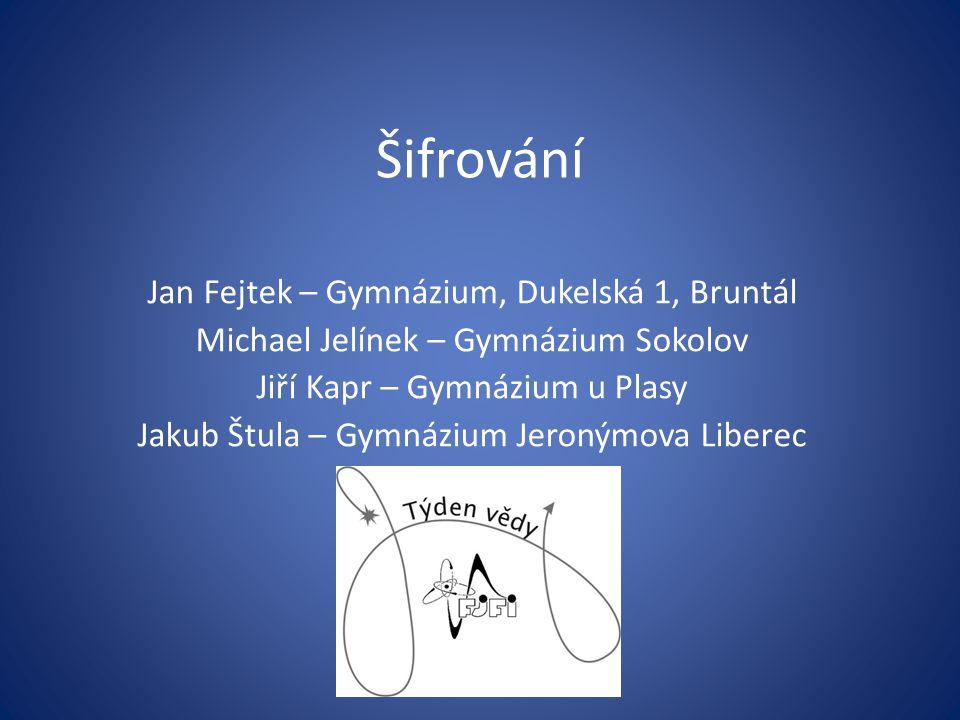 Šifrování Jan Fejtek – Gymnázium, Dukelská 1, Bruntál