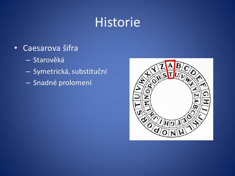 Historie Caesarova šifra Starověká Symetrická, substituční