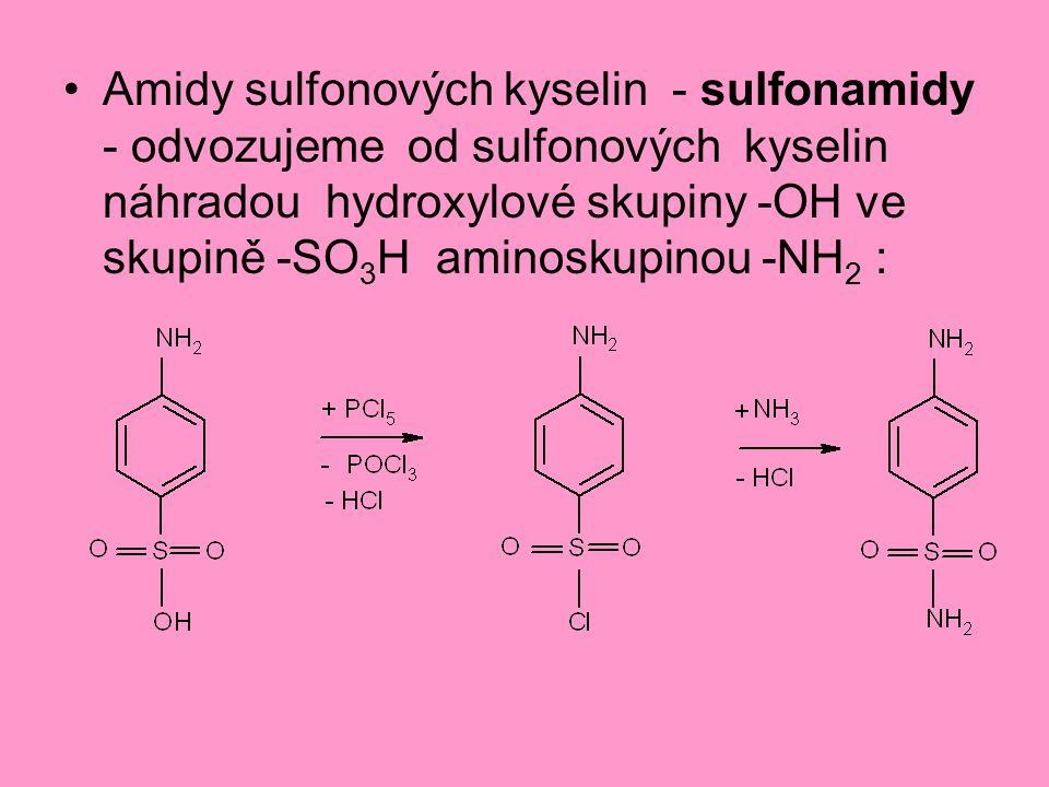 Amidy sulfonových kyselin - sulfonamidy - odvozujeme od sulfonových kyselin náhradou hydroxylové skupiny -OH ve skupině -SO3H aminoskupinou -NH2 :