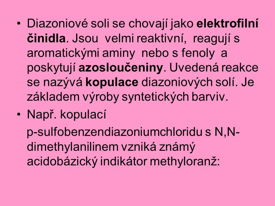 Diazoniové soli se chovají jako elektrofilní činidla