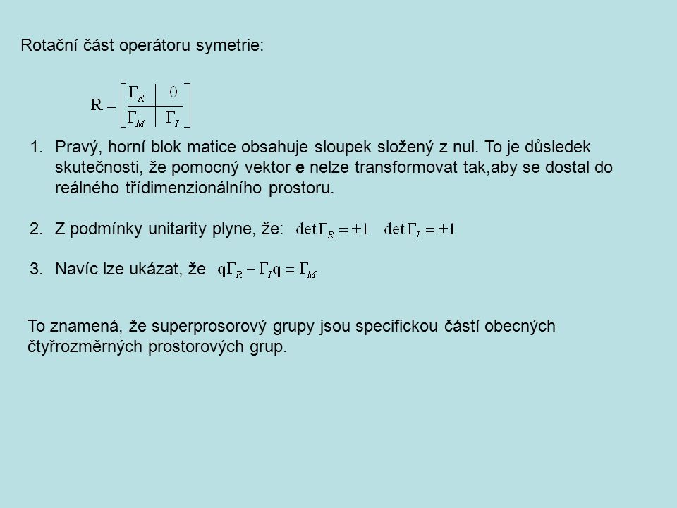 Rotační část operátoru symetrie: