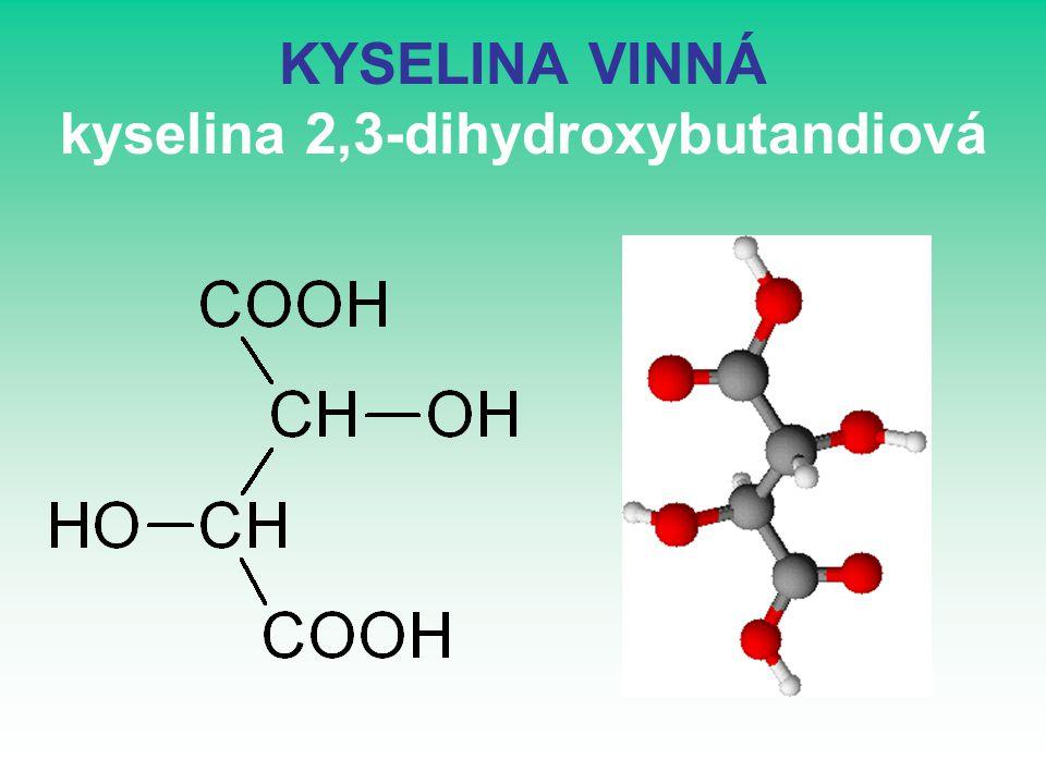KYSELINA VINNÁ kyselina 2,3-dihydroxybutandiová