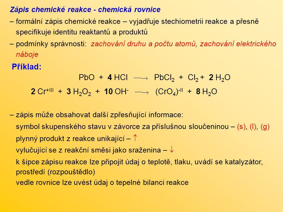 2 Cr+III + 3 H2O2 + 10 OH-  (CrO4)-II + 8 H2O