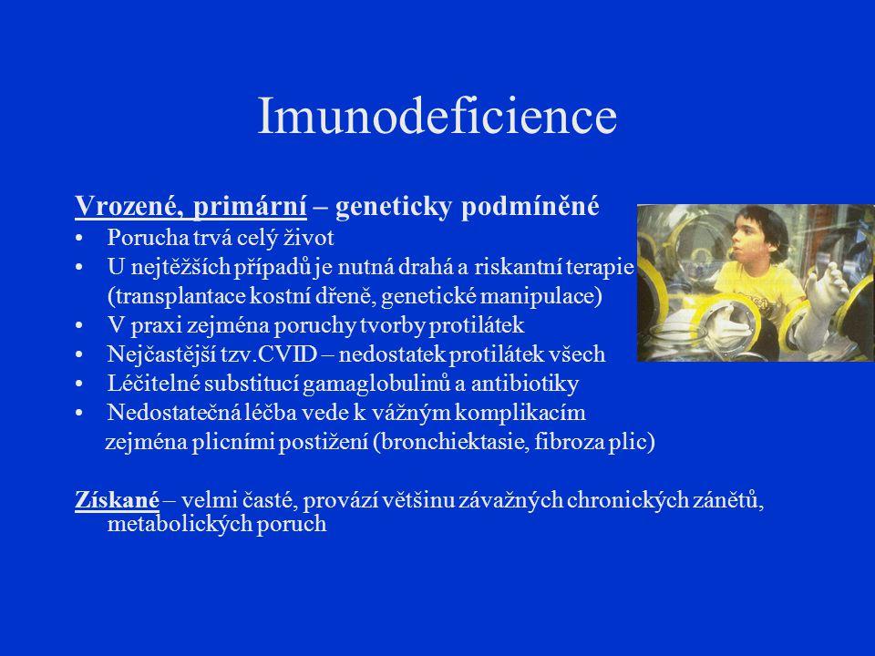 Imunodeficience Vrozené, primární – geneticky podmíněné