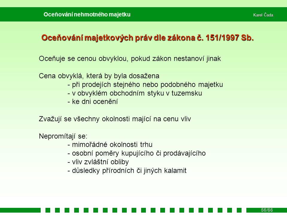 Oceňování majetkových práv dle zákona č. 151/1997 Sb.