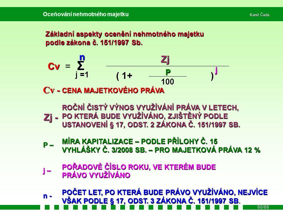 Σ n Zj Cv = ( 1+ ) Cv - Zj - j P j =1 100