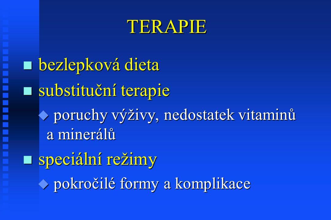 TERAPIE bezlepková dieta substituční terapie speciální režimy