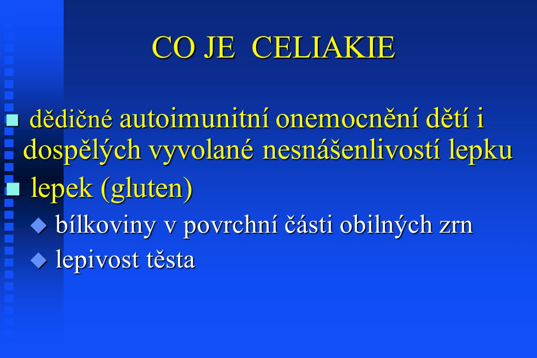 CO JE CELIAKIE lepek (gluten)