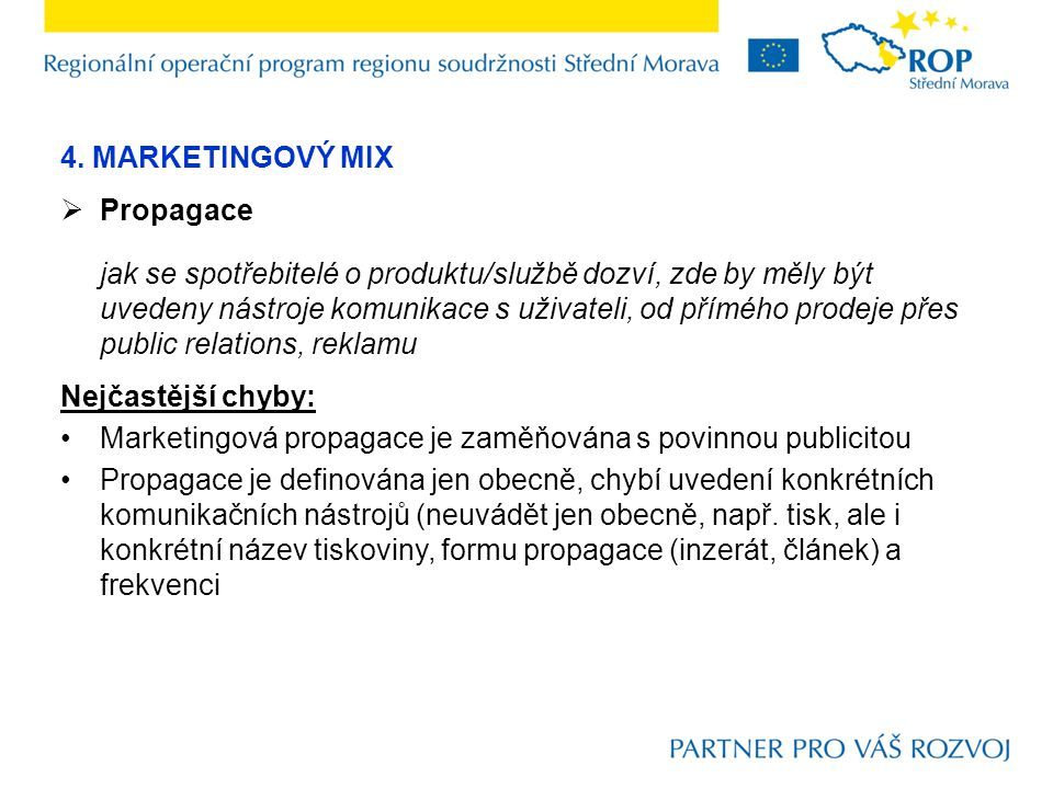 4. MARKETINGOVÝ MIX Propagace.