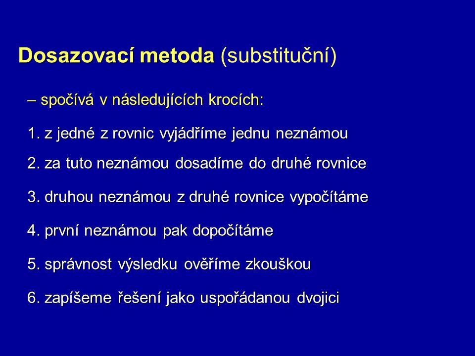 Dosazovací metoda (substituční)