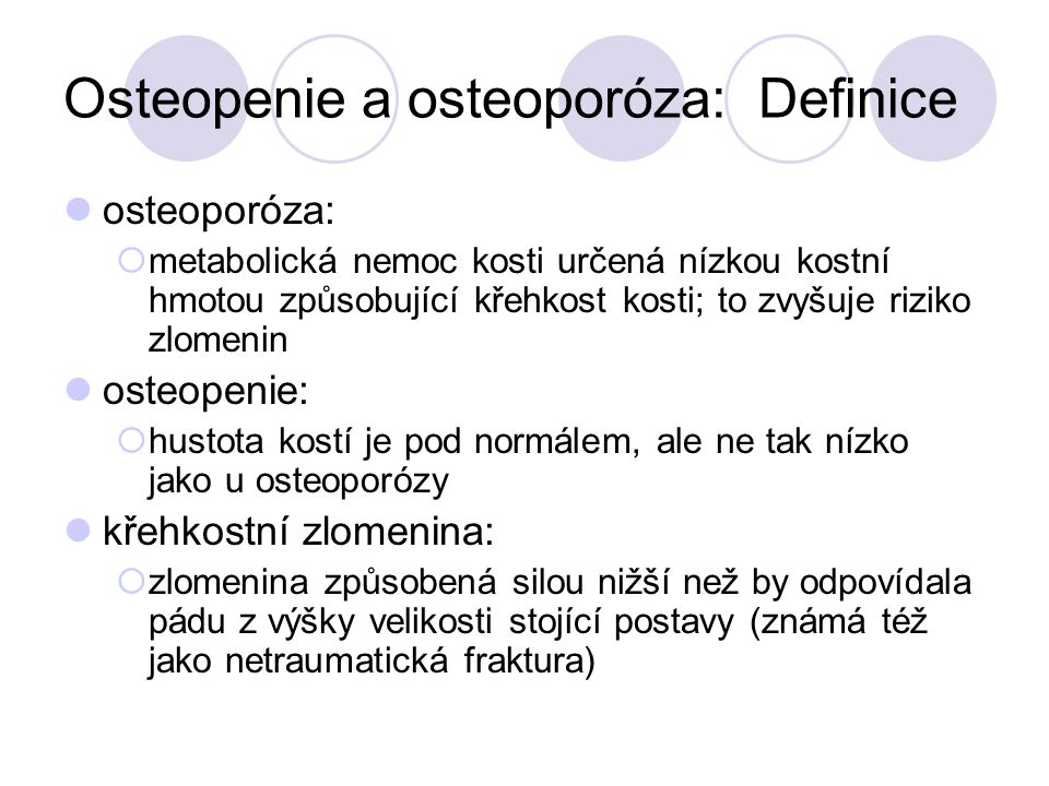 Osteopenie a osteoporóza: Definice
