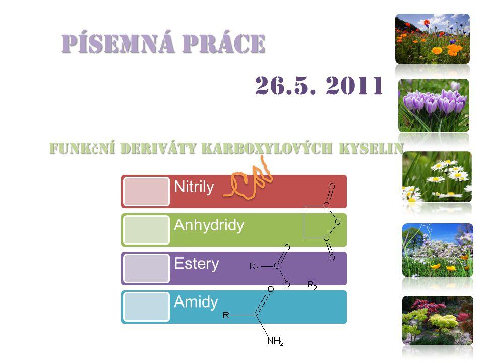 Písemná práce 26.5. 2011 Nitrily Anhydridy
