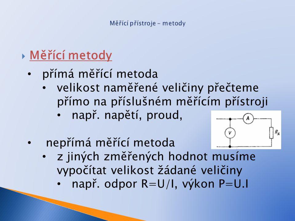 Měřící přístroje - metody