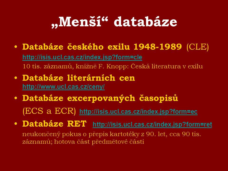 """""""Menší databáze Databáze českého exilu 1948-1989 (CLE)"""