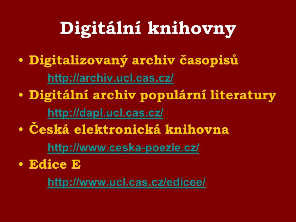 Digitální knihovny Digitalizovaný archiv časopisů