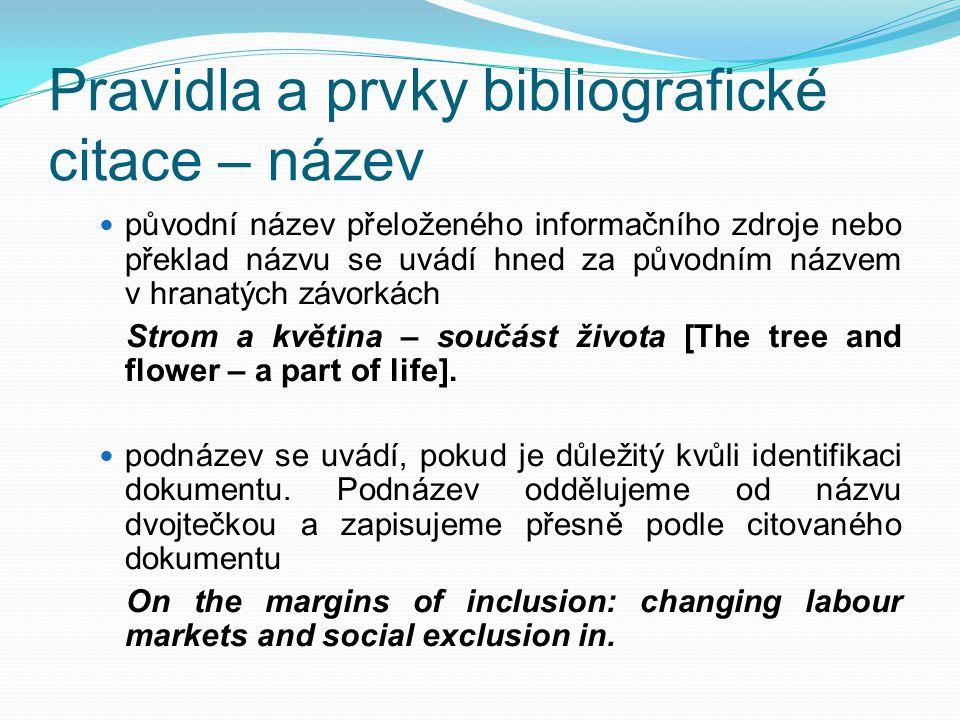 Pravidla a prvky bibliografické citace – název