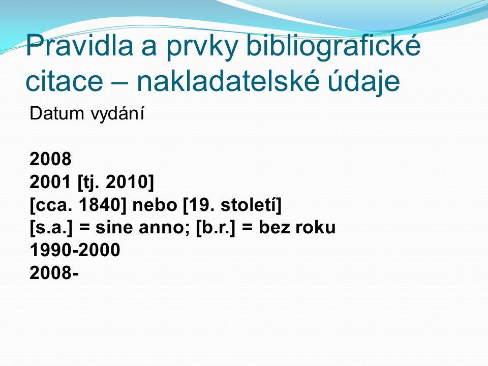 Pravidla a prvky bibliografické citace – nakladatelské údaje