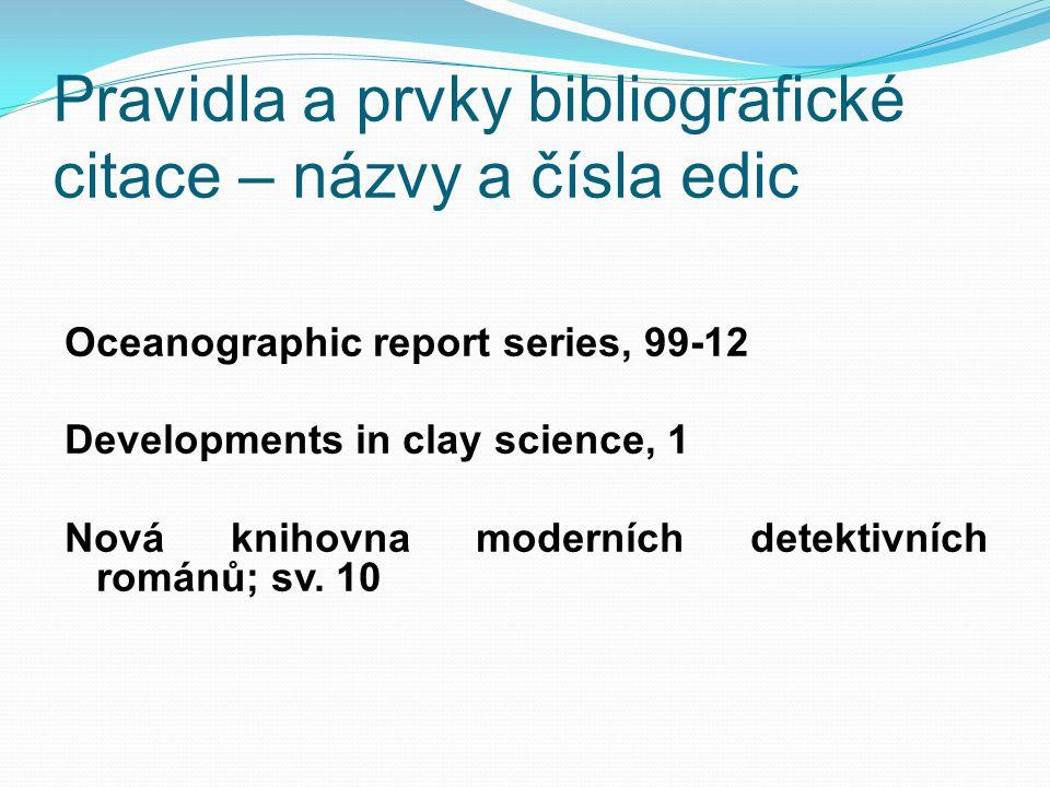 Pravidla a prvky bibliografické citace – názvy a čísla edic