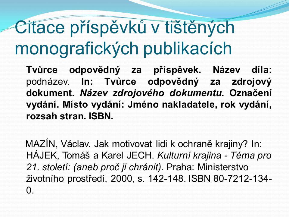 Citace příspěvků v tištěných monografických publikacích