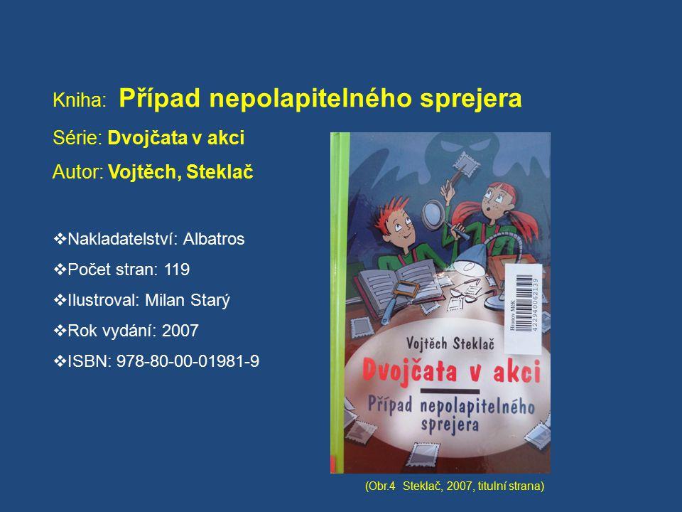 Kniha: Případ nepolapitelného sprejera