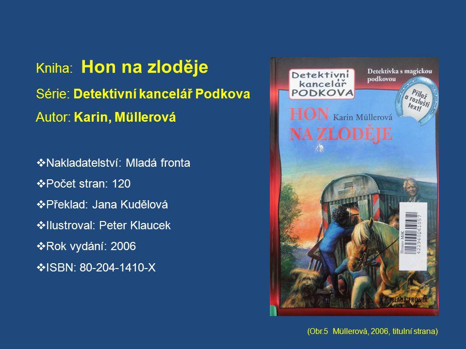 Série: Detektivní kancelář Podkova Autor: Karin, Müllerová