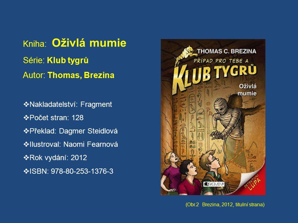 Série: Klub tygrů Autor: Thomas, Brezina