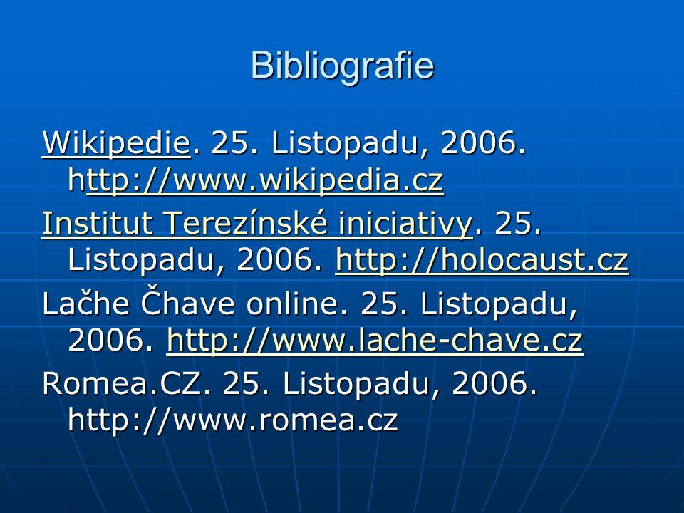 Bibliografie Wikipedie. 25. Listopadu, 2006. http://www.wikipedia.cz