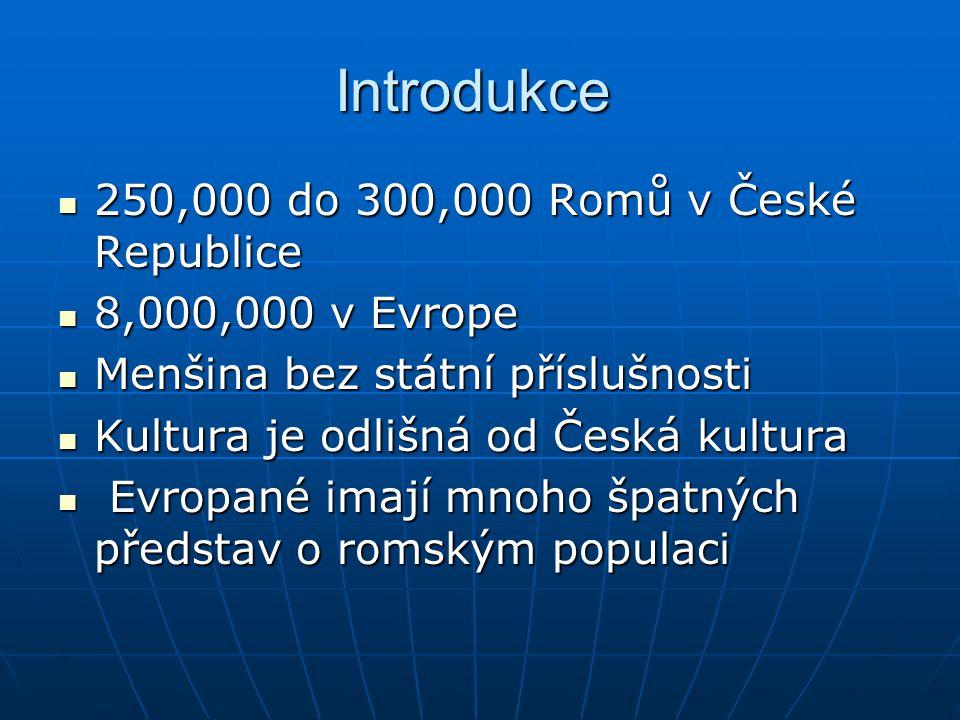 Introdukce 250,000 do 300,000 Romů v České Republice
