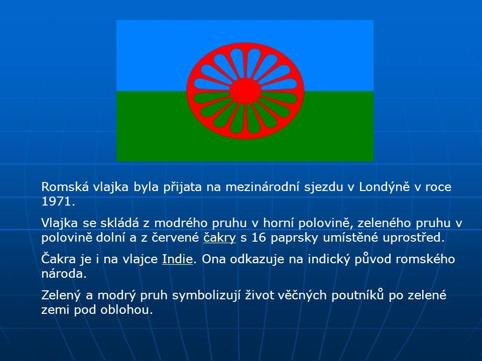 Romská vlajka byla přijata na mezinárodní sjezdu v Londýně v roce 1971.