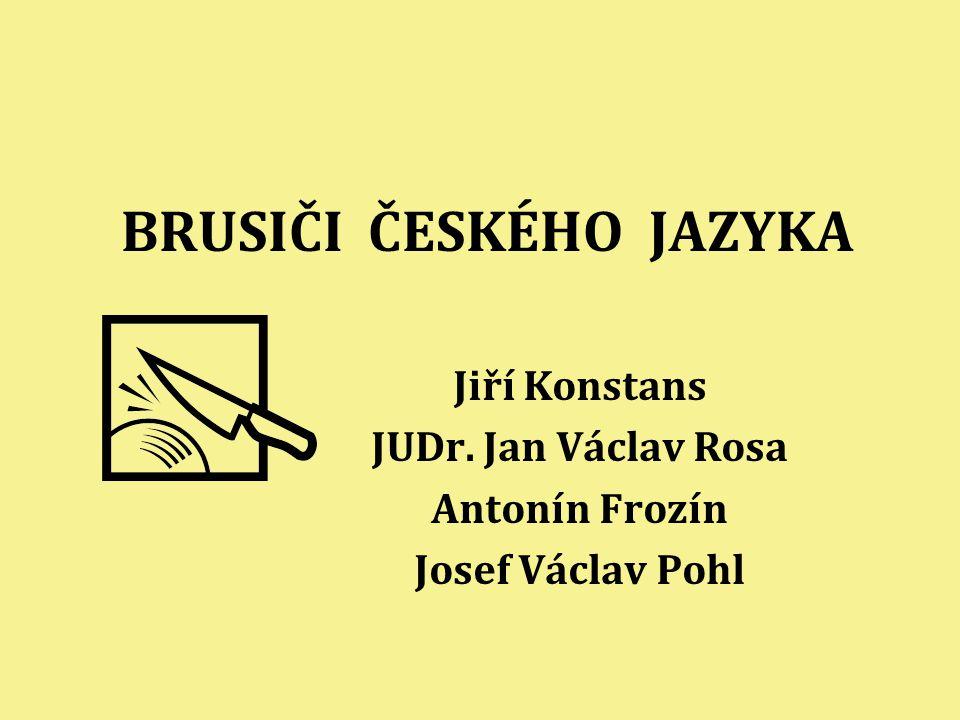 BRUSIČI ČESKÉHO JAZYKA
