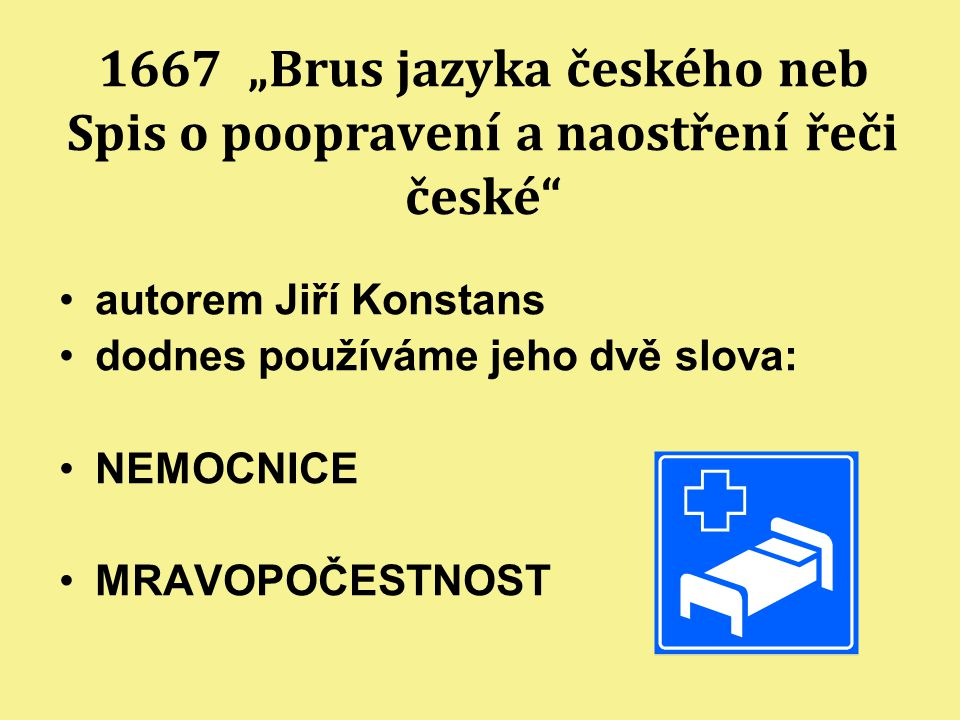 """1667 """"Brus jazyka českého neb Spis o poopravení a naostření řeči české"""