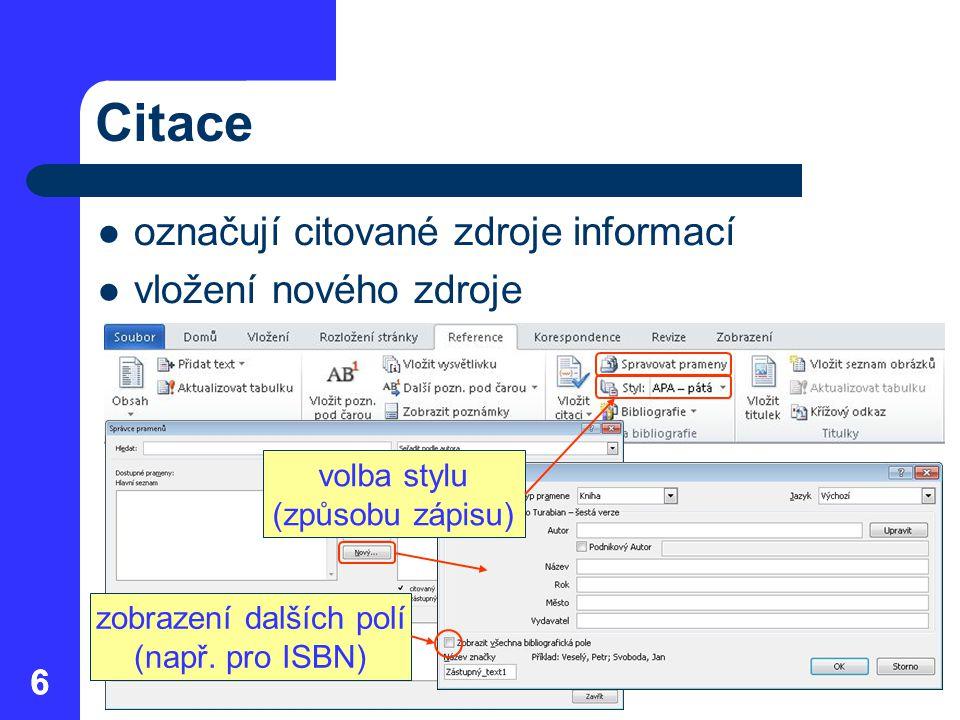 Citace označují citované zdroje informací vložení nového zdroje 6