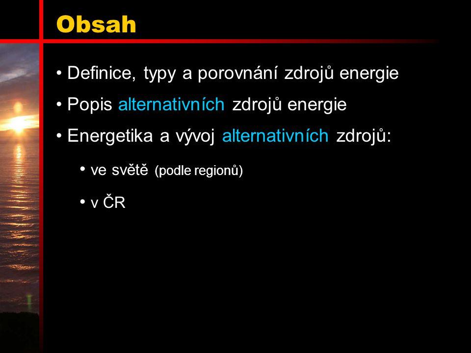 Obsah Definice, typy a porovnání zdrojů energie