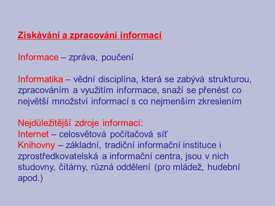 Získávání a zpracování informací