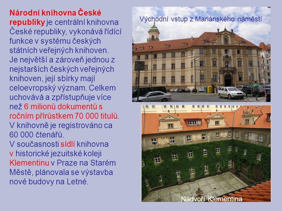 Národní knihovna České republiky je centrální knihovna České republiky, vykonává řídící funkce v systému českých státních veřejných knihoven.