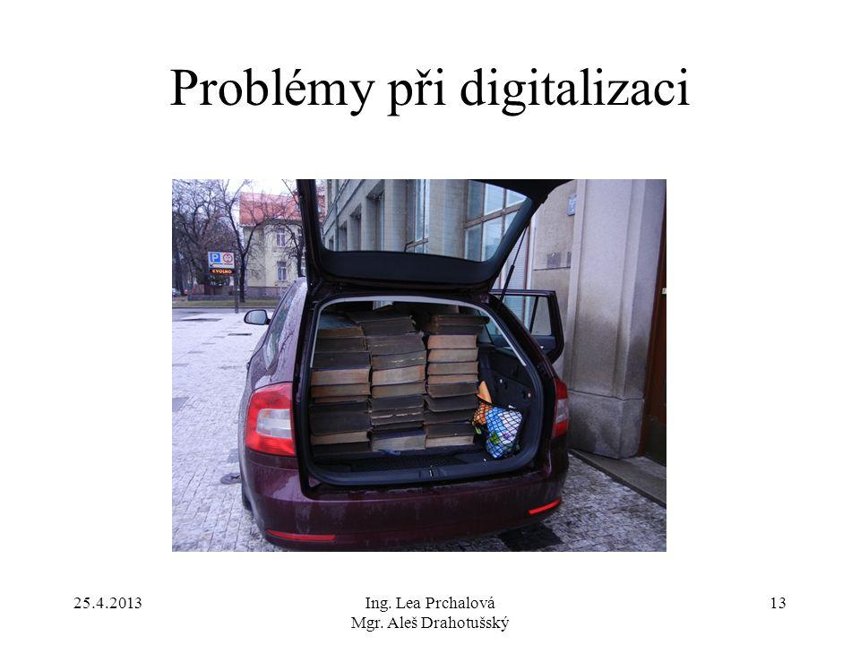 Problémy při digitalizaci