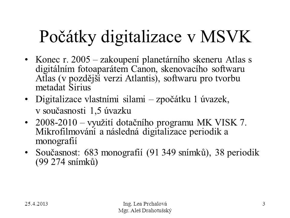 Počátky digitalizace v MSVK