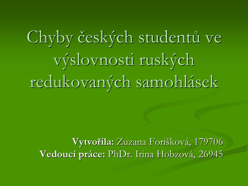 Chyby českých studentů ve výslovnosti ruských redukovaných samohlásek