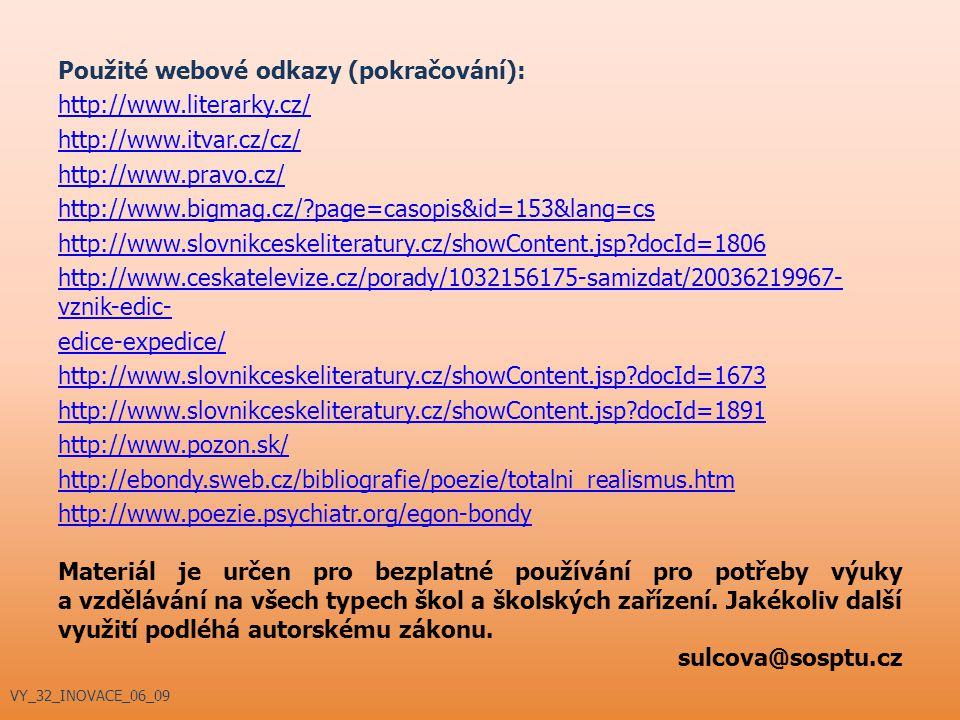 Použité webové odkazy (pokračování): http://www. literarky