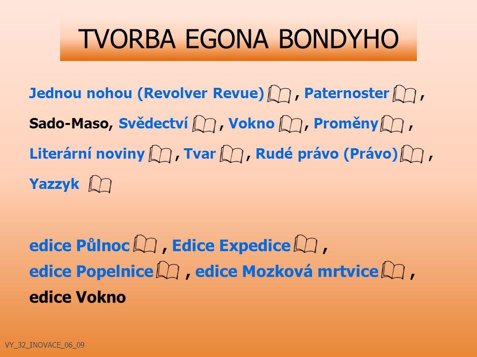 TVORBA EGONA BONDYHO edice Půlnoc , Edice Expedice ,