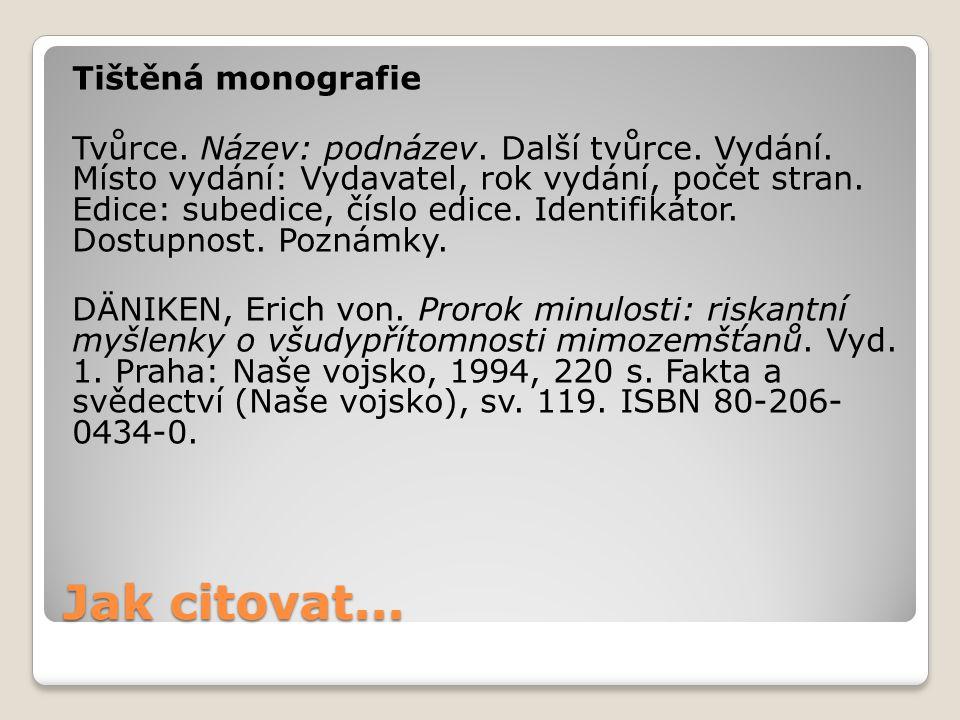 Tištěná monografie Tvůrce. Název: podnázev. Další tvůrce. Vydání