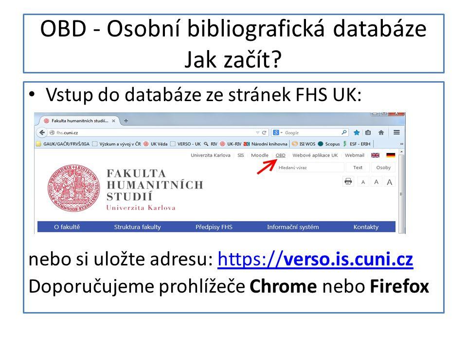 OBD - Osobní bibliografická databáze Jak začít