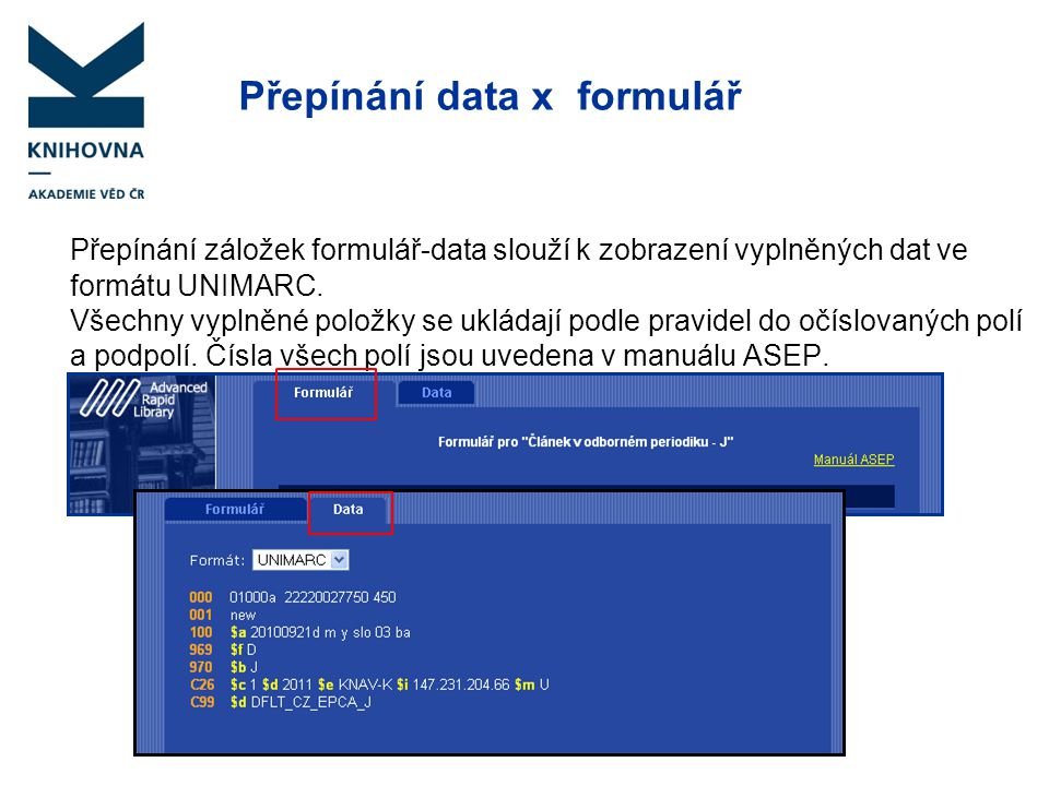Přepínání data x formulář