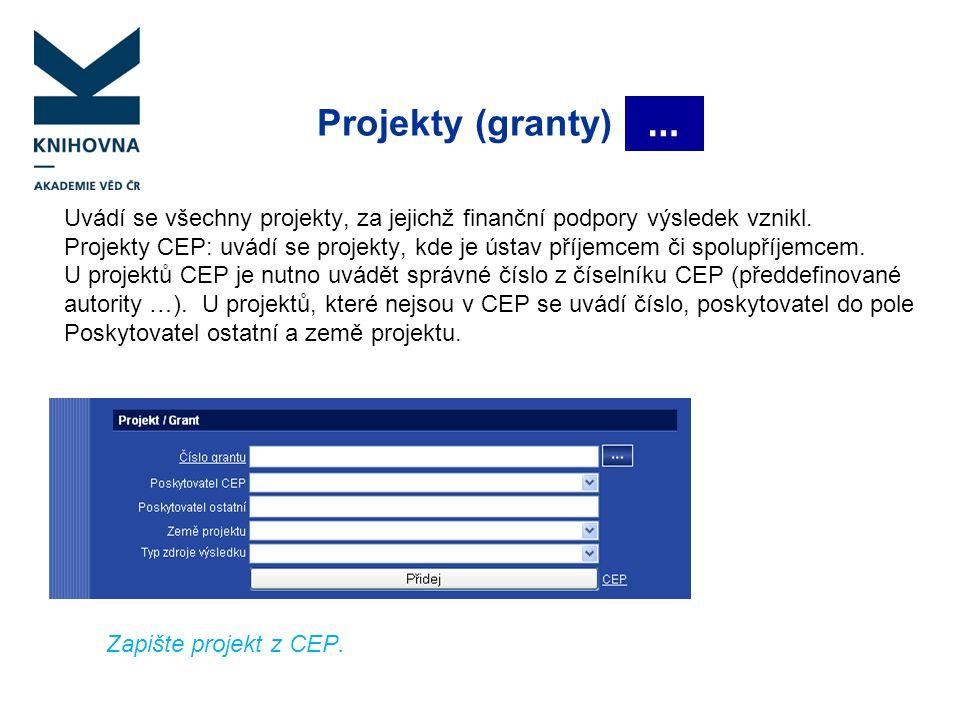 Projekty (granty) …