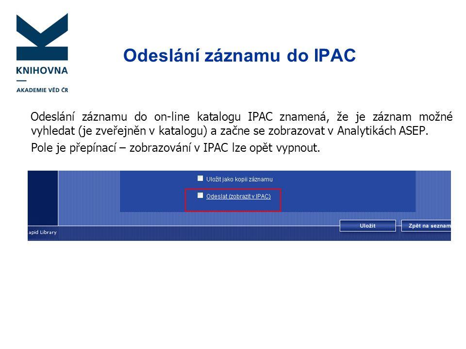 Odeslání záznamu do IPAC